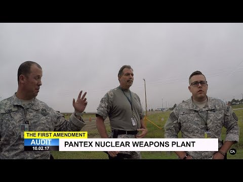 First Amendment Audit - Pantex Nuclear Weapons Manufacturing