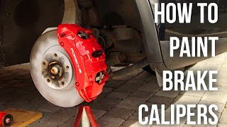 How to Paint Brake Calipers