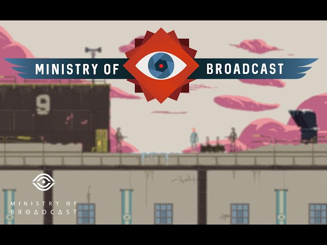 THEY ARE WATCHING | Ministry of Broadcast