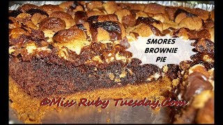 Miss Ruby Tuesday- Smores Brownie Pie