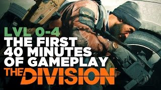 The First 40 Minutes of The Division - Gameplay