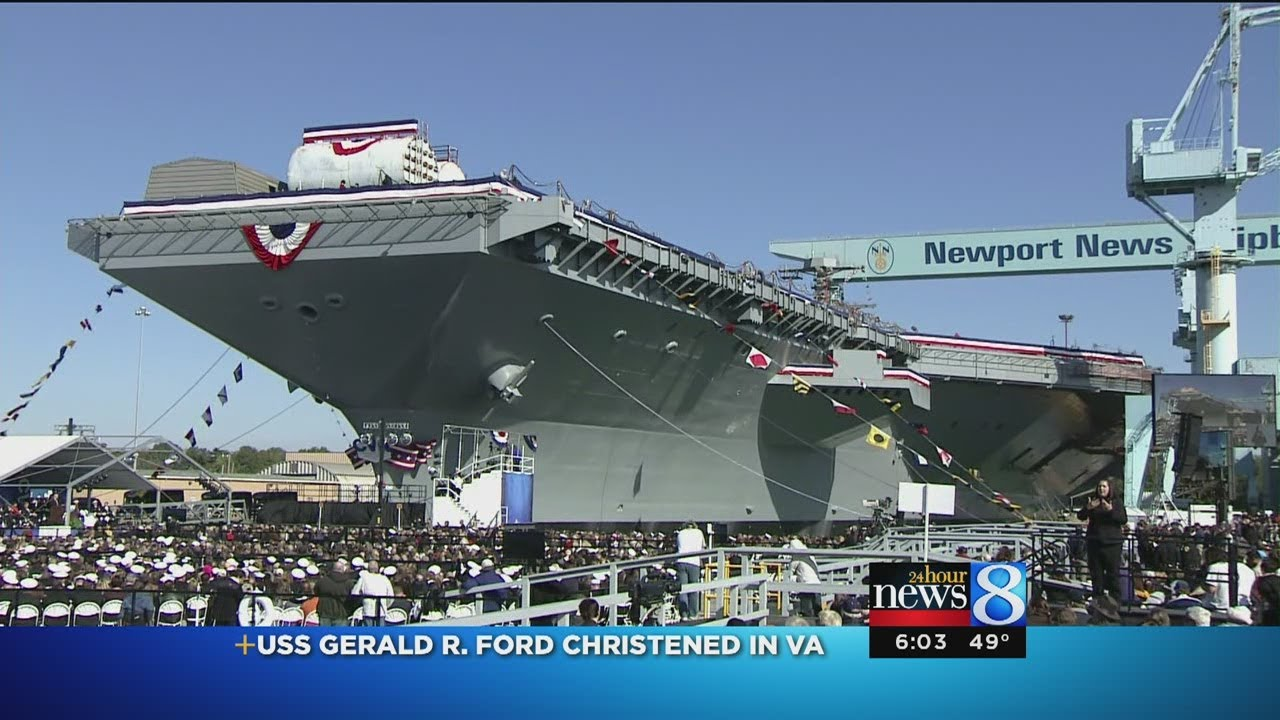 USS Gerald R Ford christened in VA - YouTube