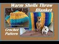 Warm Shells Throw Blanket Crochet Pattern