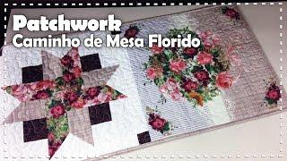 CAMINHO DE MESA FLORIDO com Denise Sá
