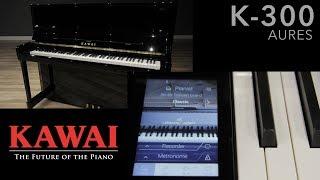 "Kawai K-300 Aures 48"" Professional Hybrid Upright Piano Intro"