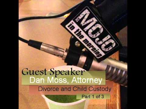 Daniel moss divorce attorney part 1 of 3 with mojo in the morning daniel moss divorce attorney part 1 of 3 with mojo in the morning solutioingenieria Images