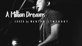 The Greatest Showman - A Million Dreams (Cover by Wanted Symphony)