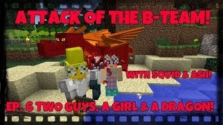 attack of the b team ep 6 two guys a girl a dragon