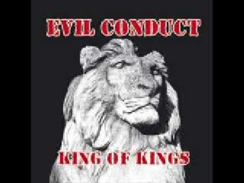 Evil Conduct King of Kings