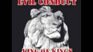 Watch Evil Conduct King Of Kings video