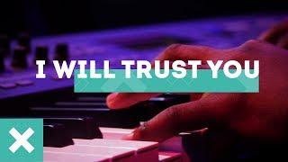CRC Music | I Will Trust You Instrumental | Explosion Album