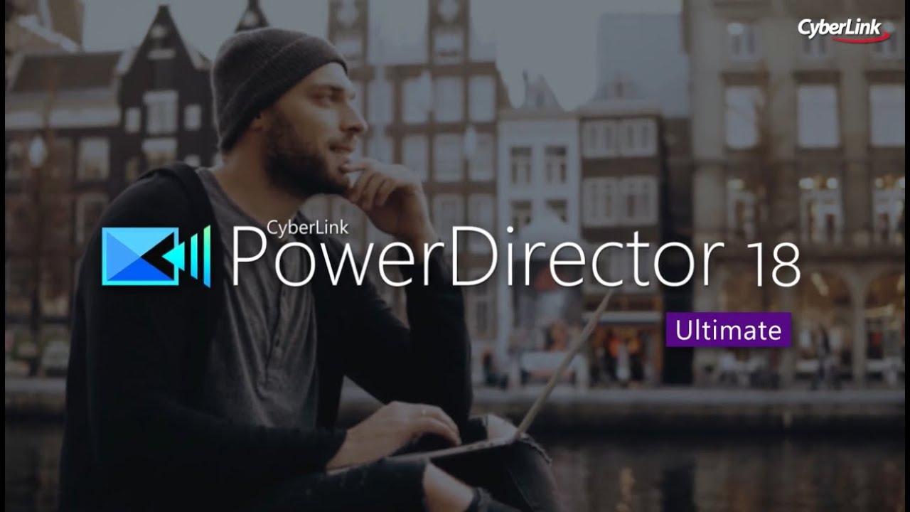 Professionelle Videobearbeitung ohne lange Einarbeitung | PowerDirector 18 Ultimate – CyberLink