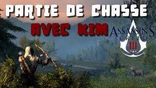 Partie de Chasse avec Kim - Assassin's Creed 3  Xbox 360 