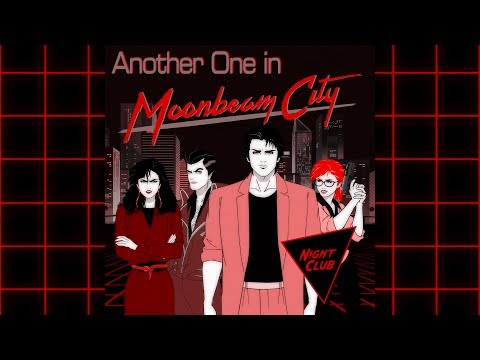"""Night Club - """"Another One in Moonbeam City"""""""