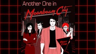 "Night Club - ""Another One in Moonbeam City"""