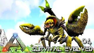 ARK: SURVIVAL EVOLVED - SCORPION MONSTER & NOXIOUS PTERA E04 !!! ( PRIMAL FEAR PYRIA )