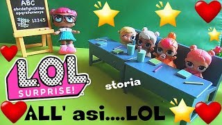 LOL SURPRISE #13 L'asilo delle LOL e i vestitini di Playdoh By Lara e Babou
