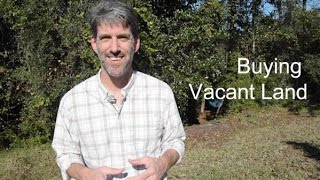 St Augustine Realtors: Tips for Buying and Selling Vacant Land