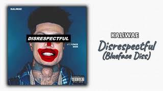 KALiWAE - Disrespectful (Blueface Diss)