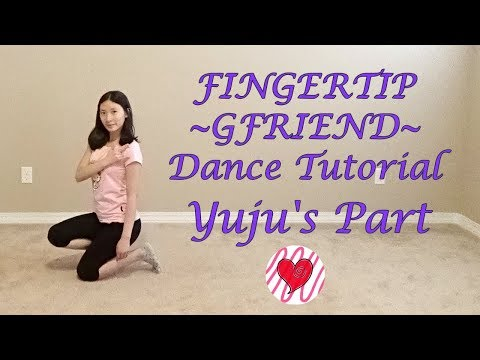 FINGERTIP (G-FRIEND - Yuju) Mirrored Dance Tutorial