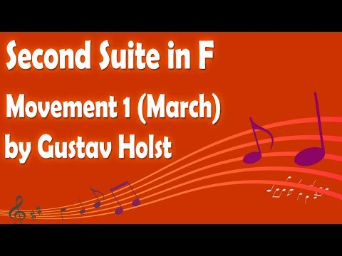 Second Suite in F (March) by Gustav Holst