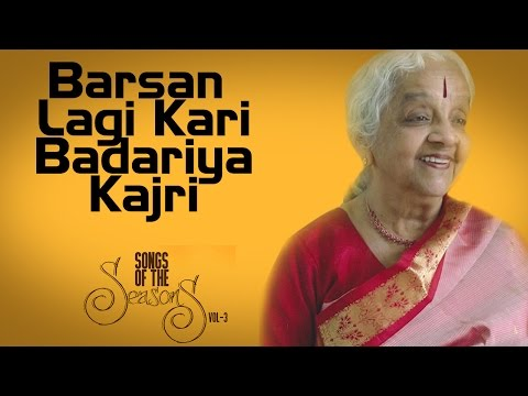 Barsan Lagi Kari Badariya Kajri | Lakshmi Shankar | ( Album : Songs Of The Seasons Vol 3 )