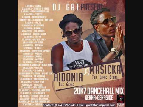 DJ GAT MASICKA & AIDONIA WAR SEGMENT DANCEHALL MIX GENNA/ - GENAHSYDE  1876899-5643