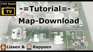 -=Tutorial=- Map-Download