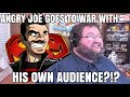Angry Joe Vs His Own Audience The Angry Army