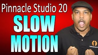 Pinnacle Studio 20 Ultimate | Slow Motion Tutorial