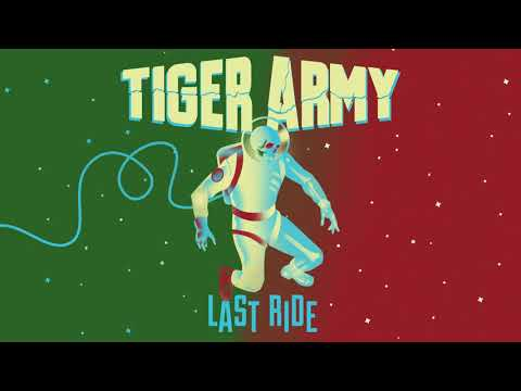 """Tiger Army - New Song """"Last Ride"""""""