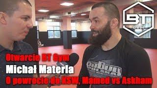 Michał Materla o kolejnej walce w KSW, Mamed vs Askham, otwarciu BT Gym