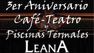 III Aniversario Café Teatro Balneario Leana Fortuna