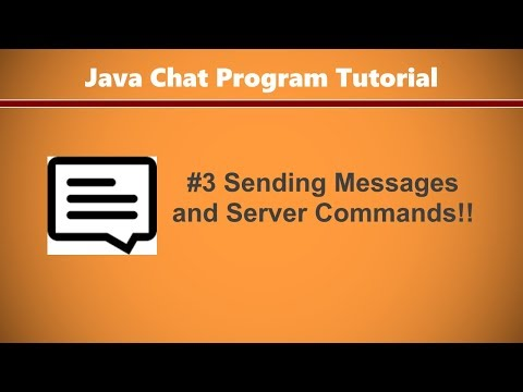 Java Chat Program Tutorial #3 - SENDING Messages & Server Commands!