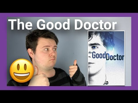 "Autistic Person Reviews ""The Good Doctor"" Season 1 Part 1 (Eps1-9)"
