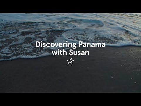 Discovering Panama with Susan