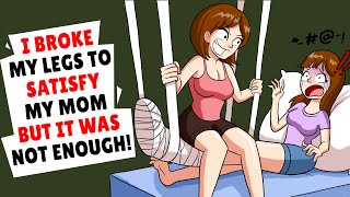 Download I broke my legs to satisfy my mom but it was not enough Mp3 and Videos