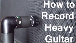 How to Record Heavy Guitar | SpectreSoundStudios TUTORIAL