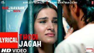 lyrical-thodi-jagah-de-de-mujhe-lyrics-marjaavaan-movie-thodi-jagha-lyrics