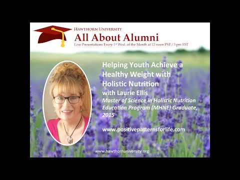 AAA:  Helping Youth Achieve a Healthy Weight with Holistic Nutrition with Laurie Ellis