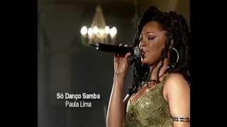 So Danco Samba.- PAULA LIMA - musica di Antonio Carlos Jobim