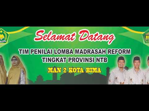 Meriahnya Penyambutan Tim Penilai Lomba Madrasah Reform tingkat Provinsi di MAN 2 Kota Bima
