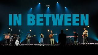 In Between (Live) | 20+ Worship
