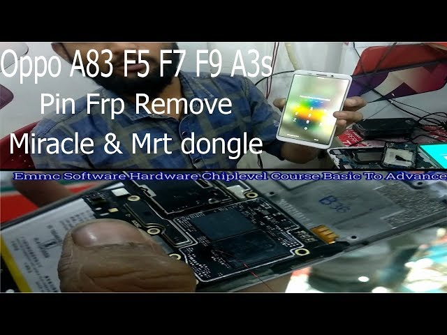 Oppo A83 F5 F7 F9 Pin Frp Remove With Tp Mrt dongle & Miracle
