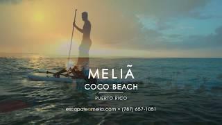 """Meliá Coco Beach Puerto Rico """"Más Vacaciones"""""""