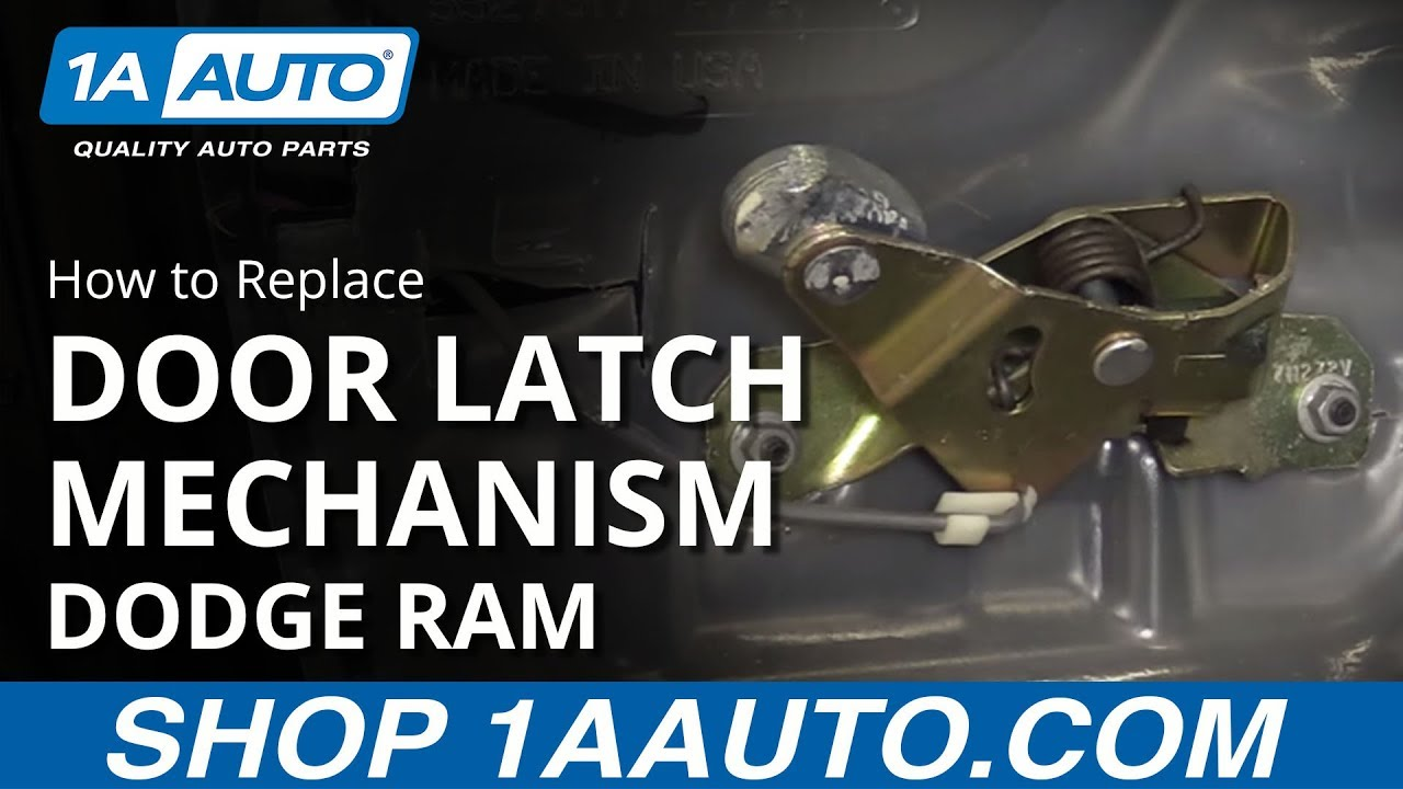 how to install replace door latch mechanism 2002 08 dodge ram buy quality auto parts at 1aauto com [ 1280 x 720 Pixel ]