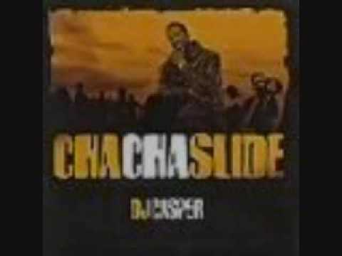 Cha Cha Slide By DJ Casper+Download Link!
