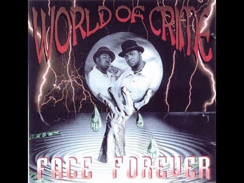 Face Forever - World Of Crime (1996) [FULL ALBUM] (FLAC) [GANGSTA RAP / G-FUNK]