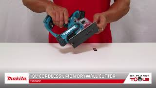 Makita DSD180Z 18V Cordless Drywall Cutter | UK Planet Tools