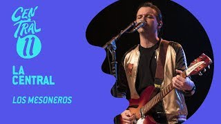 Central 11 TV - Los Mesoneros en la Central (17/03/2018)